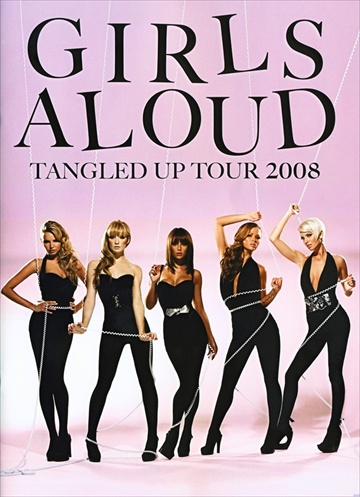 Girls Aloud - All Tangle Up 2008