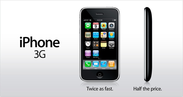 Apple iPhone 3G: Twice as fast. Half the price.