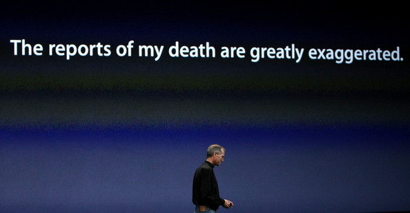 Steve Jobs - The reports of my death are greatly exaggerated
