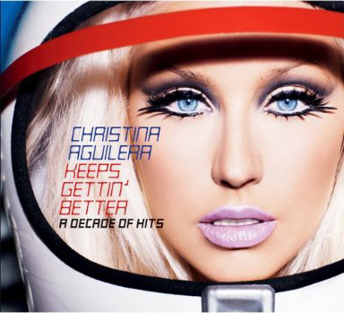 Christina Aguilera: Keeps Gettin' Better - A Decade of Hits