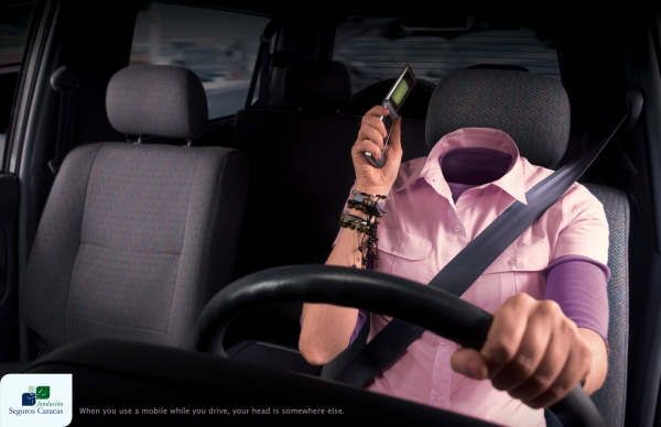 When you use a mobile while you drive, your head is somewhere else.